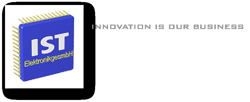 IST ElektronikgesmbH aus Neukirchen am Walde in Oberösterreich | Innovation is our business. Wir sind Ihr kompetenter Ansprechpartner für Innovative Steuerungs Technik & Design & Print aus Neukirchen am Walde in Oberösterreich.